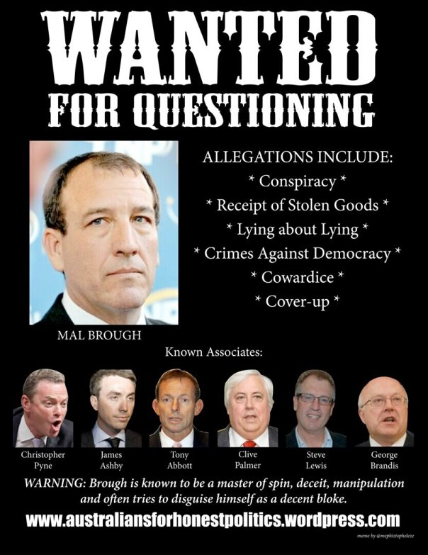 Wanted: Mal Brough
